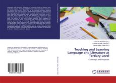Couverture de Teaching and Learning Language and Literature at Tertiary Level
