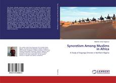 Bookcover of Syncretism Among Muslims in Africa