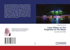Bookcover of Laser Effects on The Properties of The Alloys