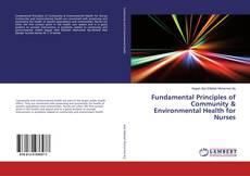 Bookcover of Fundamental Principles of Community & Environmental Health for Nurses