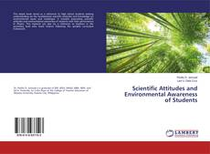 Bookcover of Scientific Attitudes and Environmental Awareness of Students