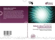 Debate about Cambrian Lophotrochozoans的封面