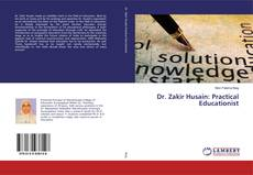 Bookcover of Dr. Zakir Husain: Practical Educationist