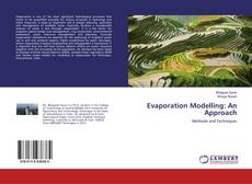 Bookcover of Evaporation Modelling: An Approach