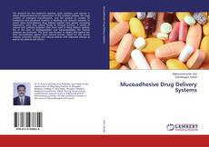 Bookcover of Mucoadhesive Drug Delivery Systems