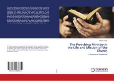 Обложка The Preaching Ministry in the Life and Mission of the Church