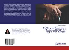 Couverture de Quitting Smoking: More Than an Addiction for People with Diabetes