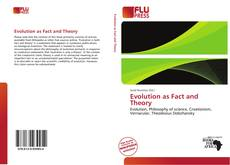 Bookcover of Evolution as Fact and Theory