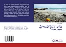 Bookcover of Responsibility for marine litter floating in the North Pacific Ocean
