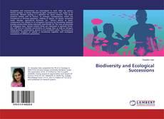 Biodiversity and Ecological Successions kitap kapağı