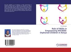 Role of NGOs in Empowering HIV/AIDS-Orphaned Children in Kenya kitap kapağı