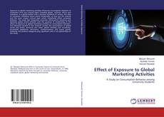 Bookcover of Effect of Exposure to Global Marketing Activities