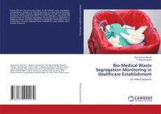 Bio-Medical Waste Segregation Monitoring in Healthcare Establishment kitap kapağı