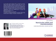 Portada del libro de Noncircular orbits and transformations