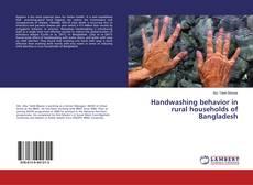 Bookcover of Handwashing behavior in rural households of Bangladesh