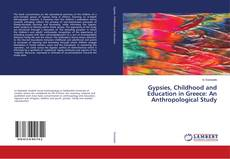 Buchcover von Gypsies, Childhood and Education in Greece: An Anthropological Study