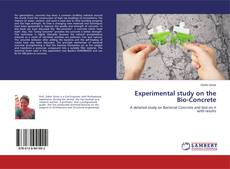 Bookcover of Experimental study on the Bio-Concrete