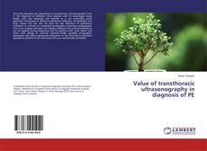 Bookcover of Value of transthoracic ultrasonography in diagnosis of PE