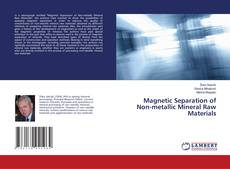 Bookcover of Magnetic Separation of Non-metallic Mineral Raw Materials