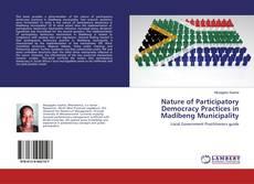 Borítókép a  Nature of Participatory Democracy Practices in Madibeng Municipality - hoz