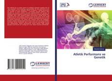 Couverture de Atletik Performans ve Genetik