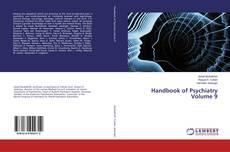 Bookcover of Handbook of Psychiatry Volume 9