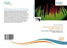 Critical Reputation of Arthur Sullivan kitap kapağı