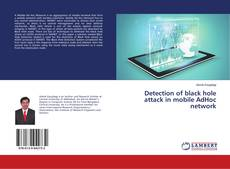 Detection of black hole attack in mobile AdHoc network kitap kapağı