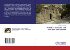 Bookcover of Bible as basic of the Western civilization