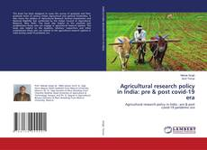 Copertina di Agricultural research policy in India: pre & post covid-19 era