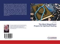 Portada del libro de The Most Magnificent Prayers for Spiritual Healing