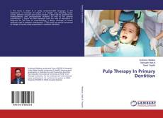 Portada del libro de Pulp Therapy In Primary Dentition