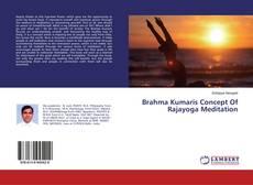 Buchcover von Brahma Kumaris Concept Of Rajayoga Meditation
