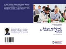 Bookcover of Internal Marketing in Services Industry: A Meta Analysis