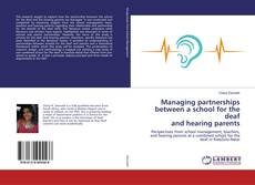 Capa do livro de Managing partnerships between a school for the deaf and hearing parents