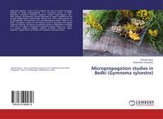 Bookcover of Micropropagation studies in Bedki (Gymnema sylvestre)