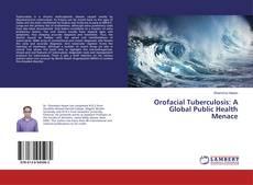 Обложка Orofacial Tuberculosis: A Global Public Health Menace