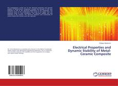 Portada del libro de Electrical Properties and Dynamic Stability of Metal-Ceramic Composite
