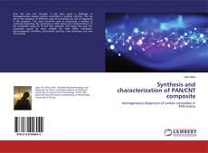 Bookcover of Synthesis and characterization of PAN/CNT composite