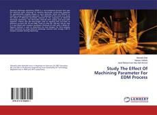 Portada del libro de Study The Effect Of Machining Parameter For EDM Process