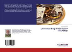 Bookcover of Understanding Introductory Mechanics