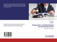 Bookcover of Diagnostics and Monitoring of Constitutionalism