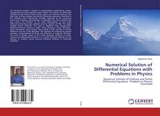 Bookcover of Numerical Solution of Differential Equations with Problems in Physics