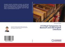 Bookcover of A Critical Companion to Beowulf and Old English Literature