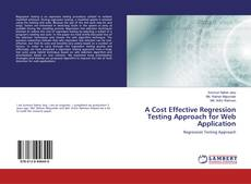 Bookcover of A Cost Effective Regression Testing Approach for Web Application