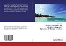 Bookcover of Guest-houses in the Maldives: towards Community-based tourism