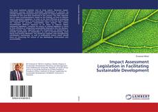 Portada del libro de Impact Assessment Legislation in Facilitating Sustainable Development