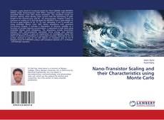Nano-Transistor Scaling and their Characteristics using Monte Carlo kitap kapağı