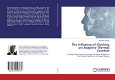 Copertina di The Influence of Clothing on Adaptive Thermal Comfort