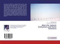Portada del libro de Alien Life, Galactic Civilizations and Homo Galacticus